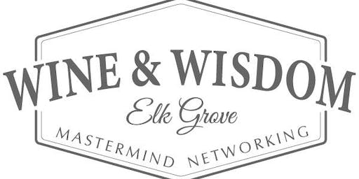 Wine and Wisdom Elk Grove