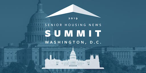 Senior Housing News Washington, DC Summit - October 2019
