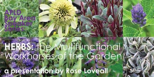 HERBS: the Multifunctional Workhorses of the Garden