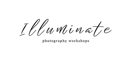 Illuminate Photography Workshop - Pictou County - February 9th, 2020 tickets