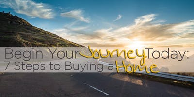 Begin Your Journey: 7 Steps to Buying a Home
