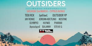 OUTSIDERS FESTIVAL feat. Outsider YP, Tebi Rex,...