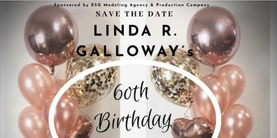 Linda R. Galloway's 60th birthday celebration