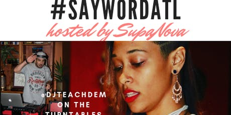 #SAYWORDATL  tickets