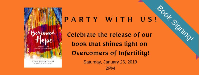 Borrowed Hope - Infertility Book Signing Party