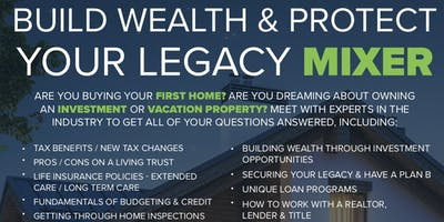 Build Wealth & Protect Your Legacy Mixer