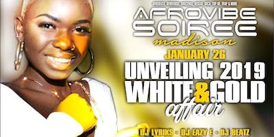AFROVIBE SOIREE UNVEILING 2019 WHITE & GOLD AFFAIR