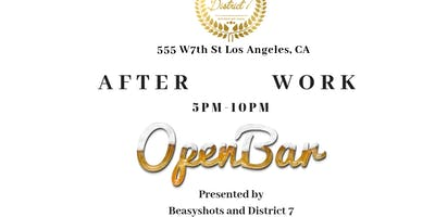Afterwork Open-Bar Vibes Presented by Beasyshots and District 7