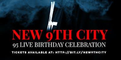 NEW 9TH CITY: A 9TH WONDER BIRTHDAY CELEBRATION