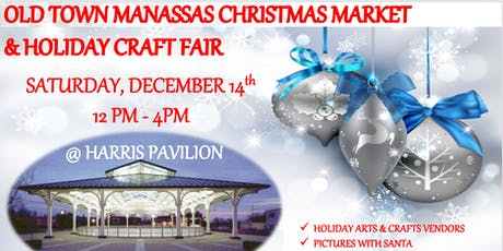 Old Town Manassas Christmas Market and Holiday Craft Show  tickets