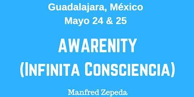 Awarenity (Infinita Consciencia) - Guadalajara