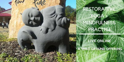 Online Restorative Yoga + Mindfulness Practice