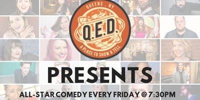 QED Presents (All-Star Stand Up Showcase)