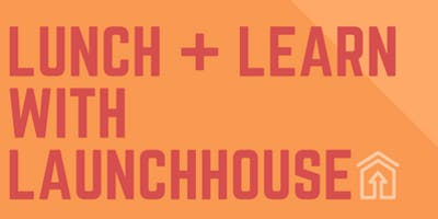 Lunch + Learn: New Product Launches & Investors - what you need to know