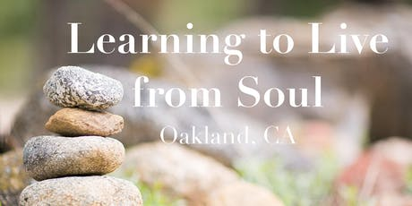 Learning to Live from Soul - Aug 24 2019 tickets