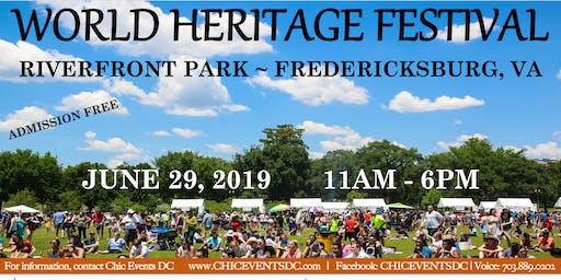 World Heritage Festival ~ Fredericksburg, VA