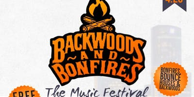 Backwoods & BonFires Music Festival 2019