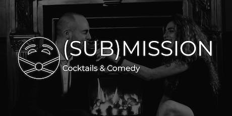 SUBMISSION: Cocktails & Comedy tickets