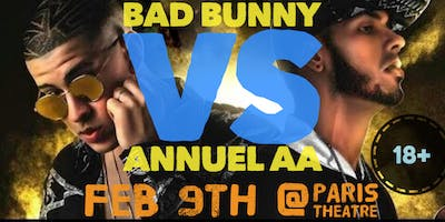 Bad Bunny Vs Annuel Tribute (18+ Party) @ Paris Theatre
