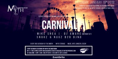 CARNIVAL by Mike Shea at Myth Terrace | Saturday 01.19.19
