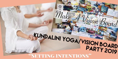 Kundalini Yoga/Vision Board Party 2019