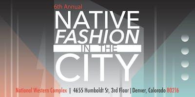 6th Annual Native Fashion in the City 2019