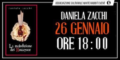 LA MALEDIZIONE DEI ROSACROCE - Daniela Zacchi