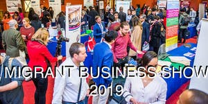 MIGRANT BUSINESS SHOW - THE UK'S LARGEST BUSINESS...