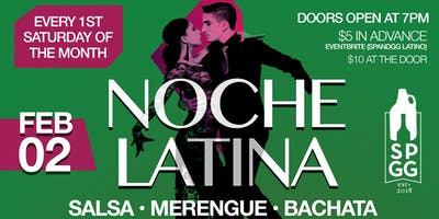 NOCHE LATINA - Salsa, Merenge & Bachata (First Saturday of the Month)