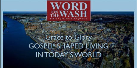 Word on the Wash 2019- Gospel Shaped Living in Today's World tickets