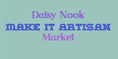 Daisy Nook Make it Artisan Market