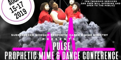 PULSE Prophetic Mime and Dance Conference