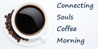 Connecting Souls Coffee Morning