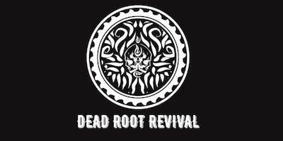Dead Root Revival : Live In Concert