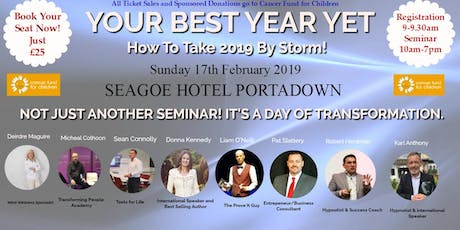 Your Best Year Yet How To Take 2019 By Storm Tickets Sun 17 Feb