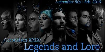 Coronation XXIX: Legends and Lore