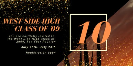 West Side High School Class of 2009 Ten Year Reunion tickets