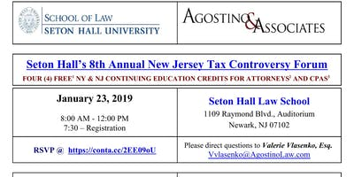 Seton Hall's 8th Annual NJ Tax Controversy Forum
