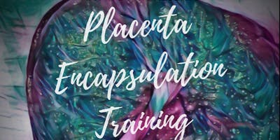 Placenta Encapsulation Training for Birth Workers