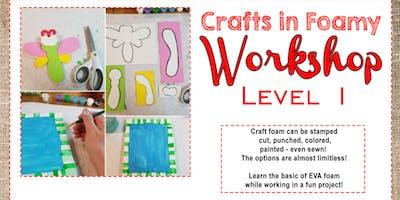 Crafts in EVA foam - Level 1