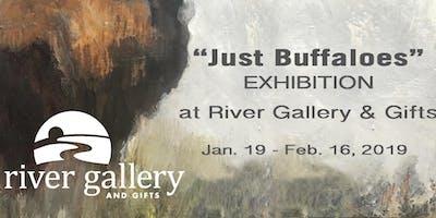 """Just Buffaloes"" Opening Art Reception"