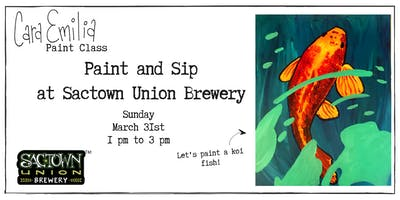Paint and Sip with Cara Emilia at Sactown Union Brewery