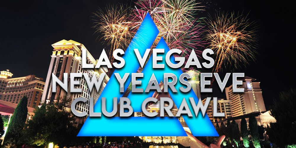 Las Vegas Club Calendar December 2020 2020 Las Vegas New Years Eve Club Crawl Tickets, Tue, Dec 31, 2019