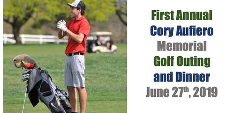 First Annual Cory Aufiero Memorial Golf Outing and Dinner tickets