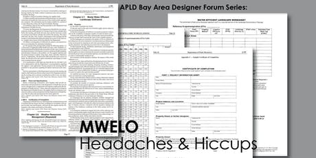 APLD Designer Forum: MWELO Headaches & Hiccups tickets