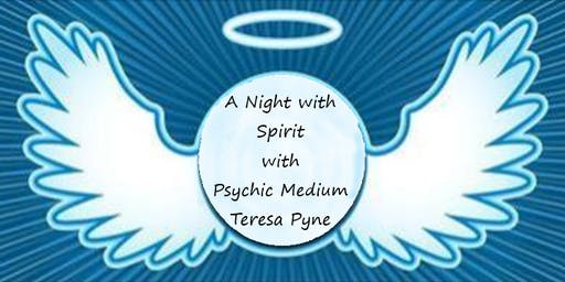 A Night with Spirit with Psychic Medium Teresa Pyne