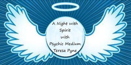 A Night with Spirit with Psychic Medium Teresa Pyne tickets