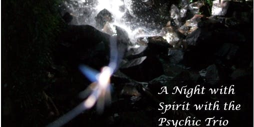 A Night with Spirit with the Psychic Trio