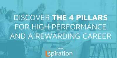 DISCOVER THE 4 PILLARS FOR HIGH PERFORMANCE AND A REWARDING CAREER