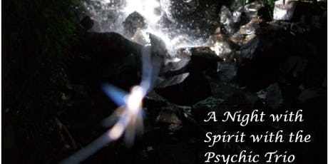 A Night with Spirit with the Psychic Trio tickets